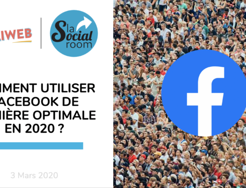 Foliweb – Comment utiliser Facebook de manière optimale en 2020 ?