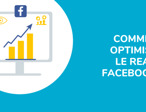 COMMENT OPTIMISER LE REACH FACEBOOK ?